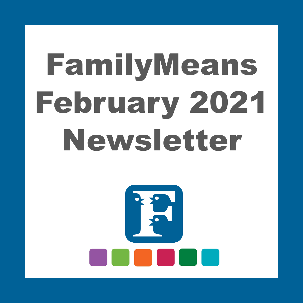 Agency Newsletter - February 2021