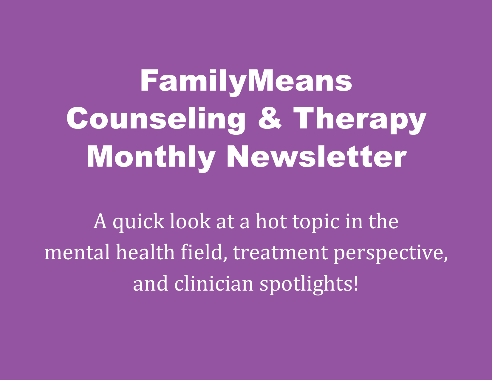 Counseling & Therapy Newsletter February 2021